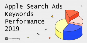 apple search ads keywords performance report 2019