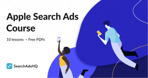 Apple Search Ads course by SearchAdsHQ
