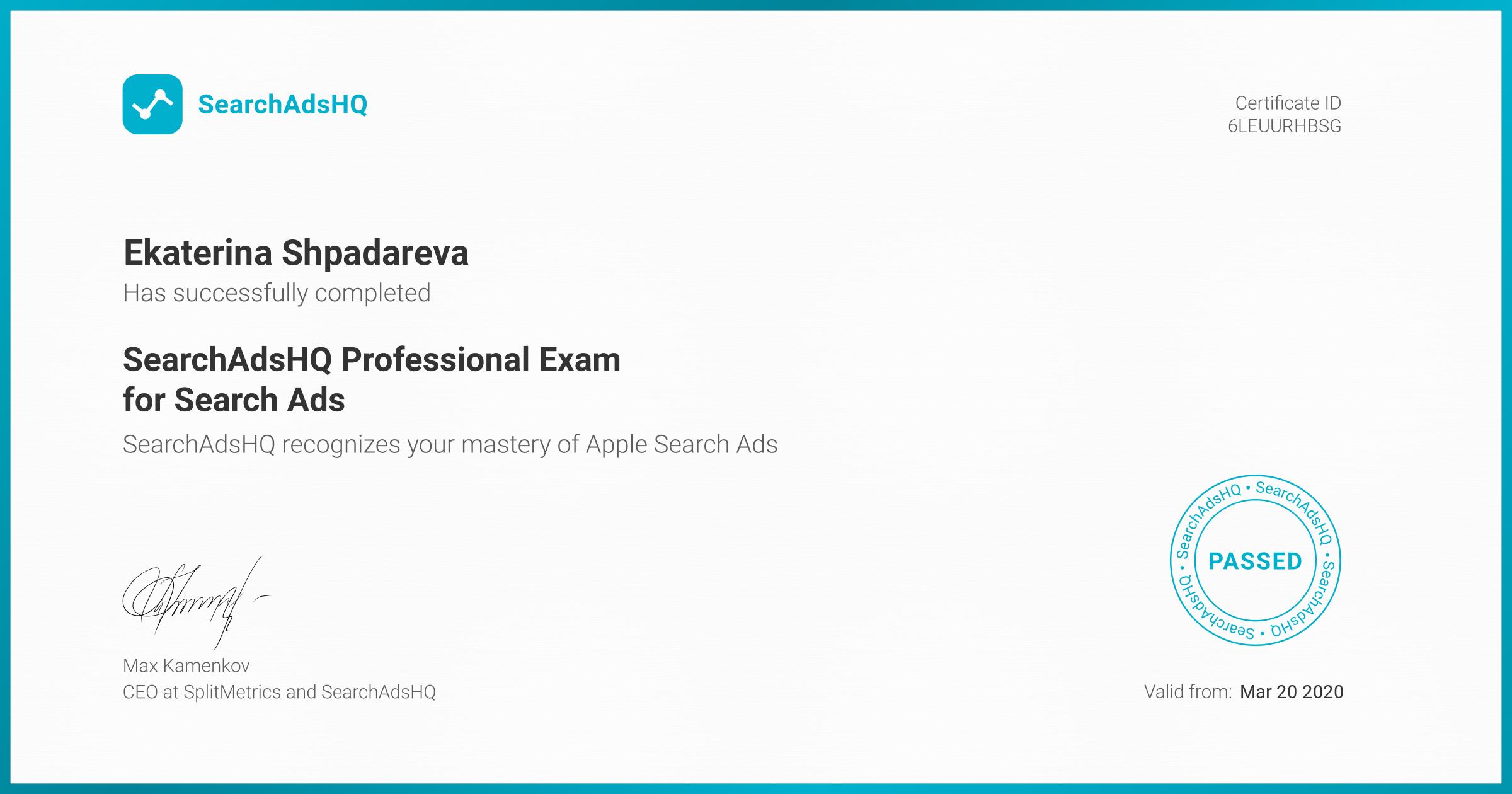 Certificate for Ekaterina Shpadareva | SearchAdsHQ Professional Exam for Search Ads