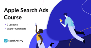 The Complete Apple Search Ads Course