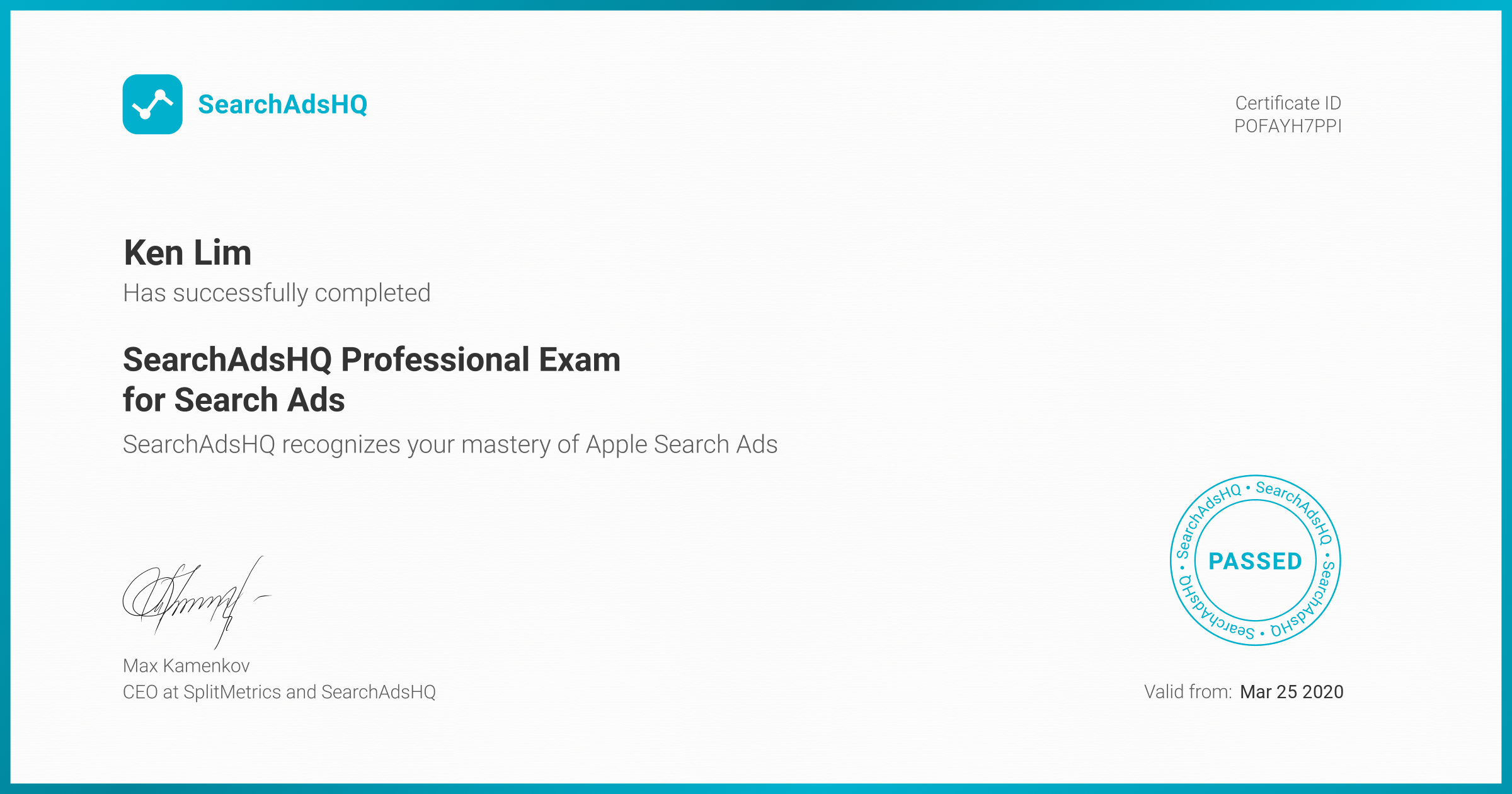 Certificate for Ken Lim | SearchAdsHQ Professional Exam for Search Ads