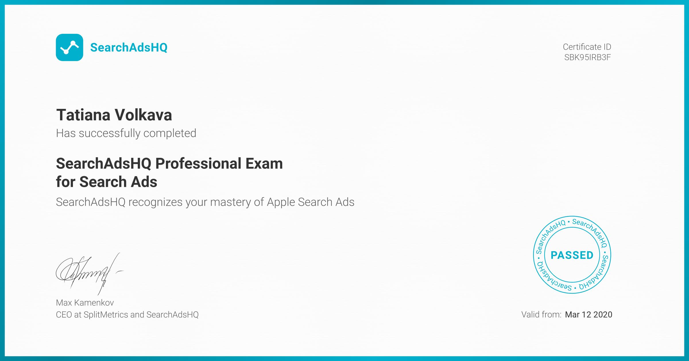 Certificate for Tatiana Volkava | SearchAdsHQ Professional Exam for Search Ads