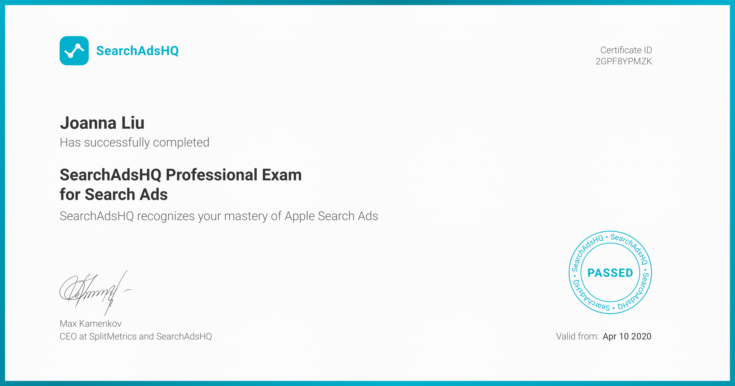 Certificate for Joanna Liu | SearchAdsHQ Professional Exam for Search Ads
