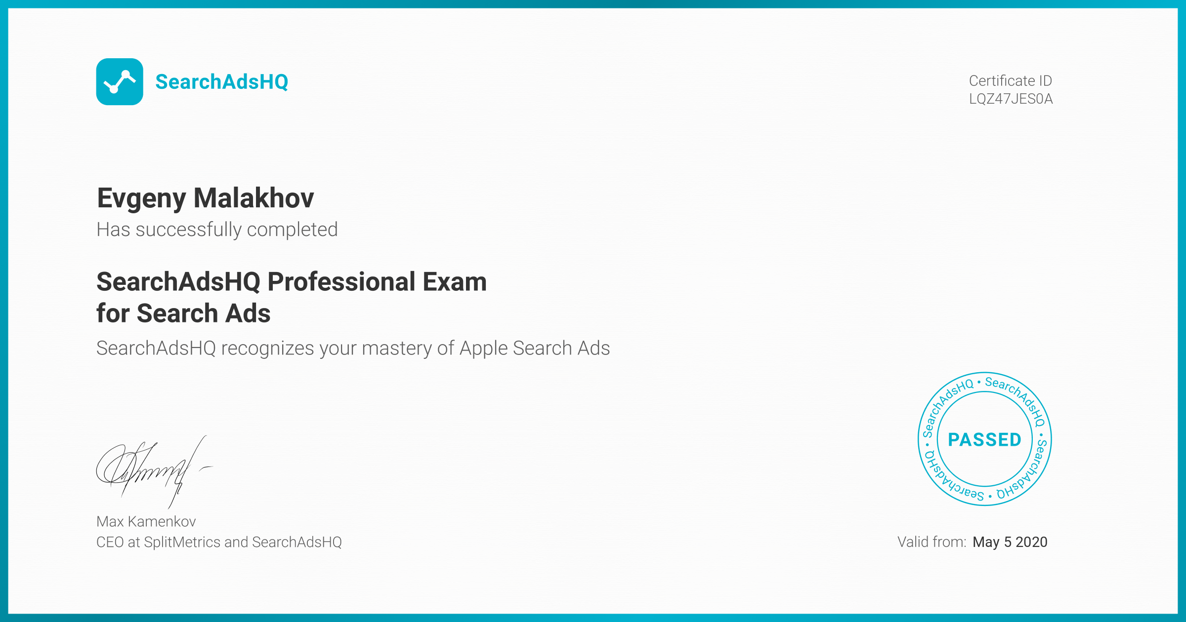 Certificate for Evgeny Malakhov | SearchAdsHQ Professional Exam for Search Ads